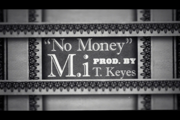 M.i + Tyler Keyes – No Money