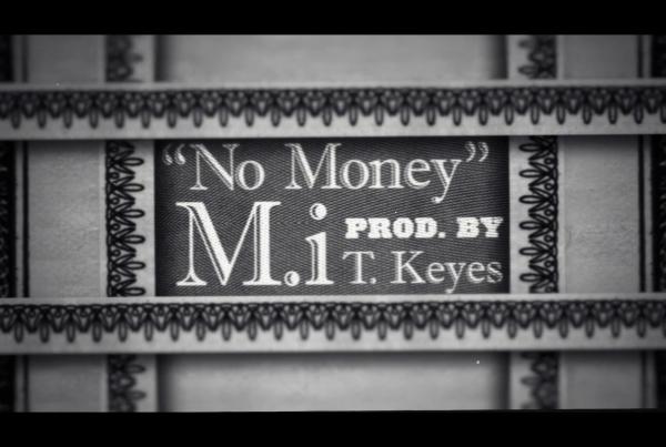 M.i + Tyler Keyes – No Money